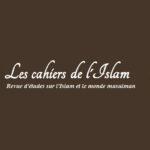 Revue Les Cahiers de l'Islam