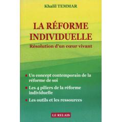 La Réforme Individuelle : Résolution D'un Cœur Vivant, 12€ + 8€5 Envoi   TOTAL >