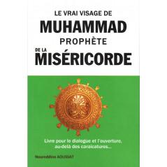 Le Vrai Visage De Muhammad Prophète De La Miséricorde: Livre Pour Le Dialogue Et L'ouverture -Au-Delà Des Caricatures... - 4€50 + envoi 5€5à   Total>