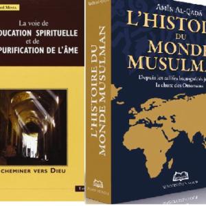 L'HISTOIRE DU MONDE MUSULMAN + L'ÉDUCATION SPIRITUELLE