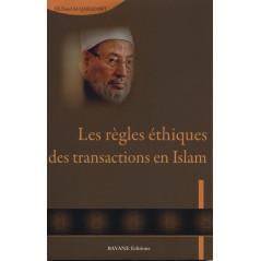 Les Règles Éthiques Des Transactions En Islam  18€ + 8€5 Envoi TOTAL >